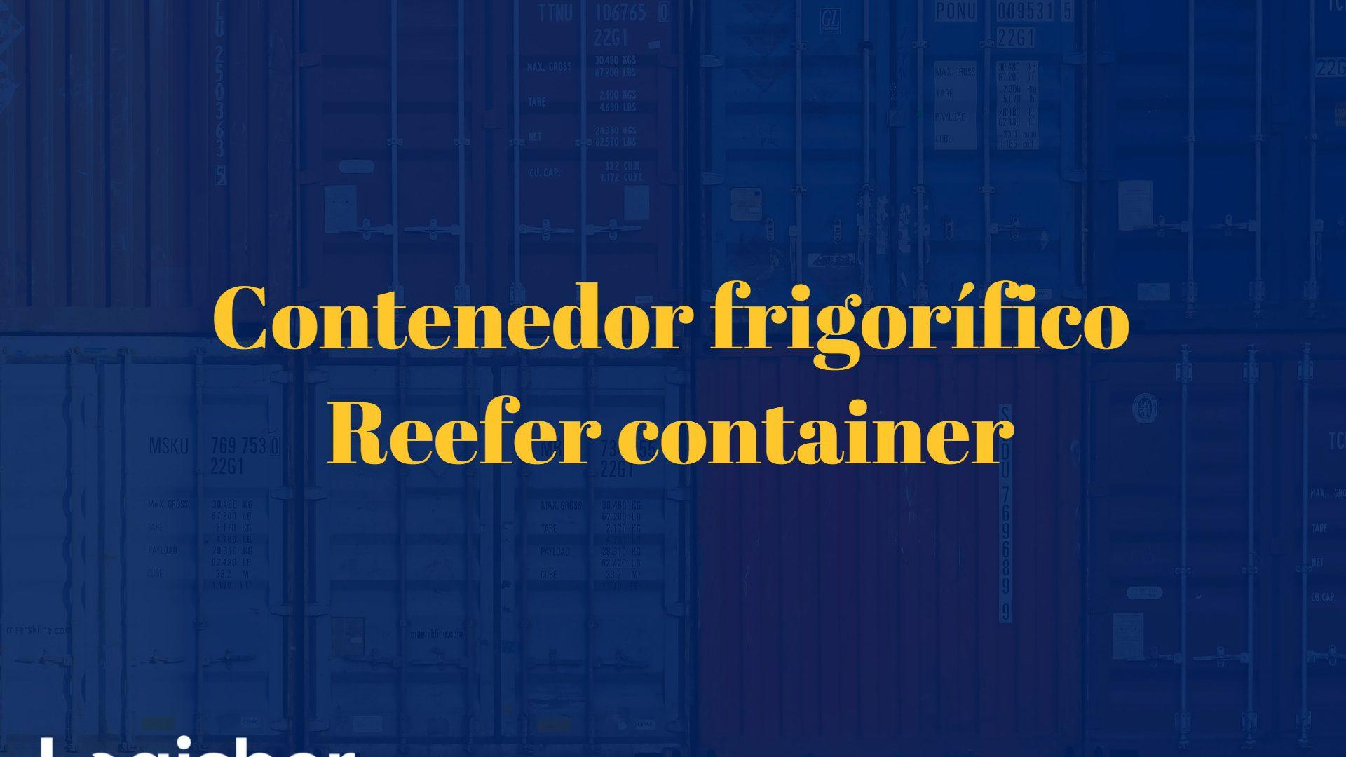 Contenedor frigorífico – reefer container