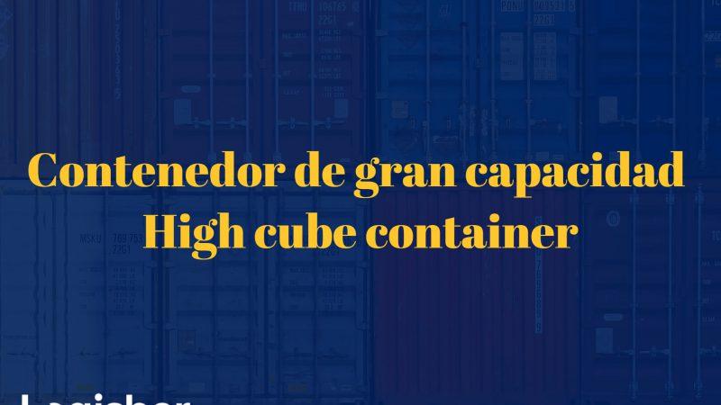 Contenedor de gran capacidad – high cube container
