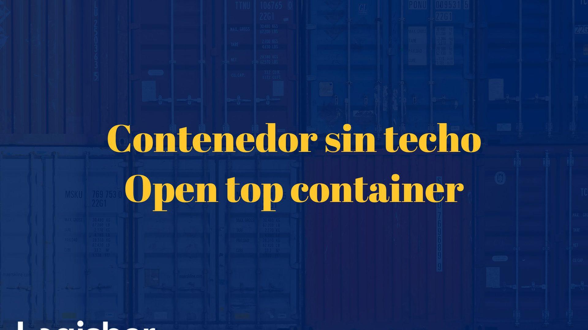 Contenedor sin techo – open top container